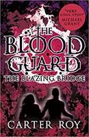 Blood Guard 3 : Blazing Bridge