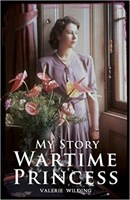 Wartime Princess  (90th Birth)