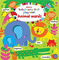 Baby`s Very First Play Book Animal Words
