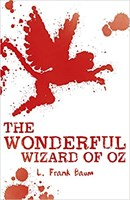 Scholastic Classics: The Wonderful Wizard of Oz