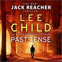 Past Tense: (Jack Reacher 23) Audio CD – Audiobook, CD, Unabridged