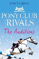 Pony Club Rivals: Auditions