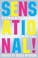Sensational – Poems inspired by the 5 senses