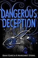 Dangerous Deception (Dangerous Creatures 2)