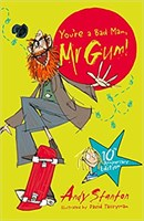 You're a Bad Man Mr Gum!