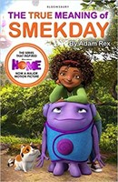 TheTrue Meaning of Smekday – Film Tie-in to HOME, the Major Animation