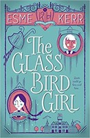 The Glass Bird Girl (Knight's Haddon)