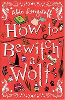How to Bewitch a Wolf (How to Catch a Witch 2)