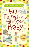 50 Things Baby 6-12 Months